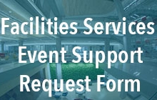 Facilities Services Event Support Request Form