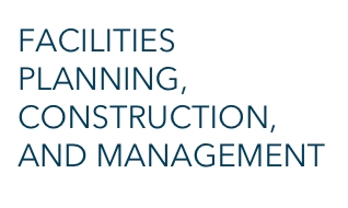 Facilities Plannings, Construction, and Management